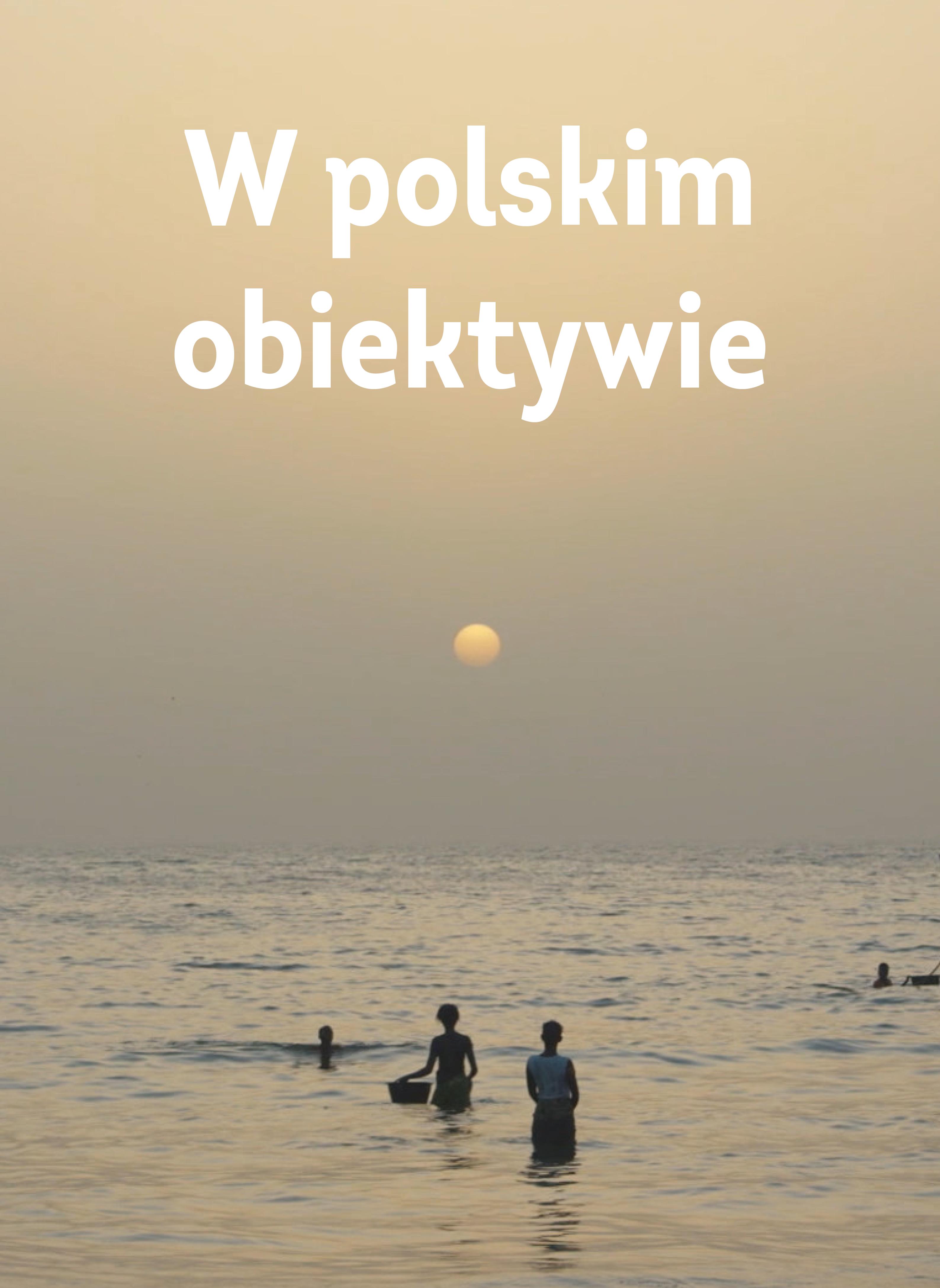 W polskim obiektywie